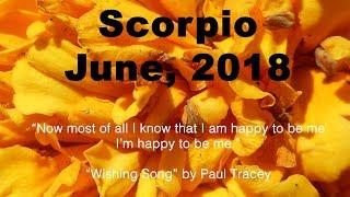 Scorpio CRISIS AVERTED! RETURN TO STABILITY! June 2018 Tarot Reading