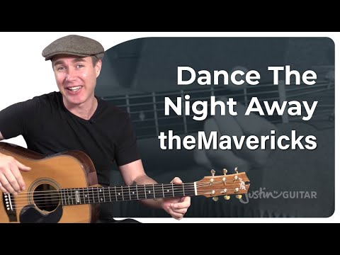 Dance The Night Away - The Mavericks, just 2 chords! Best Beginner Song Guitar Lesson Tutorial