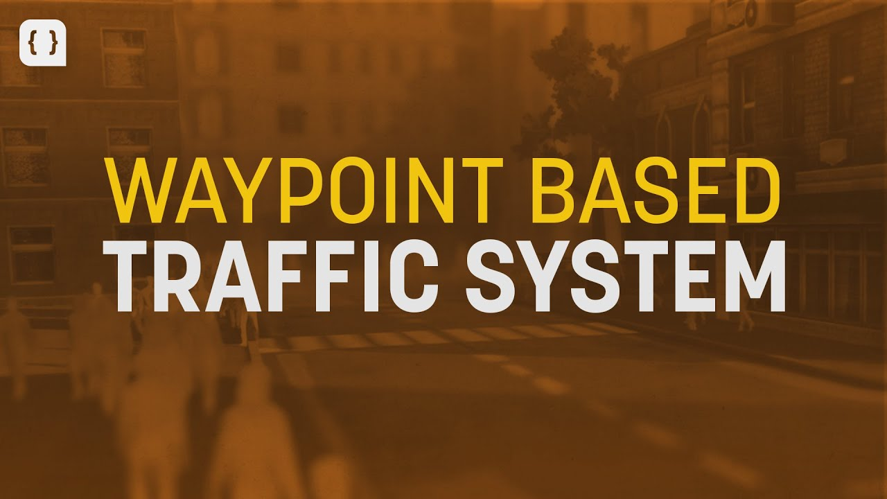 Building a Traffic System in Unity