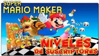SUPER MARIO MAKER | NIVELES DE SUSCRIPTORES: CROSSY ROAD | GAMEPLAY ESPAÑOL | WII U