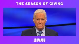 A Message From Alex Trebek: The Season of Giving | JEOPARDY!