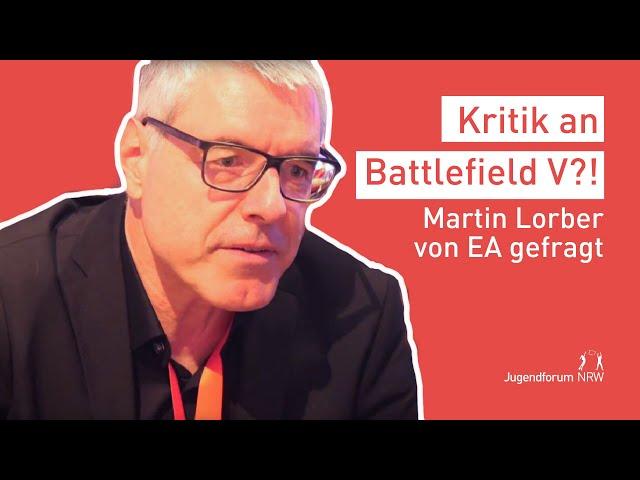 Wie reagiert EA auf die Kritik an Battlefield V?   Jugendforum NRW 2018
