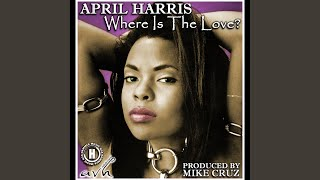April Harris - Where Is The Love (Mike Ivy Remix)