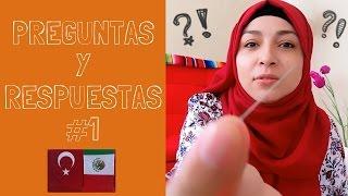 Cómo me pongo el velo + Hombres Machos + Hijas   PREGUNTAS Y RESPUESTAS #1    MEXICANA EN TURQUIA