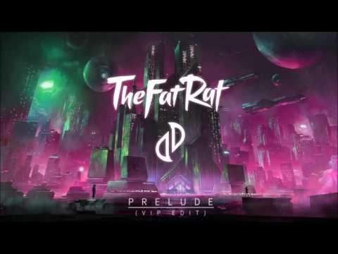 TheFatRat & JJD - Prelude (VIP Edit)