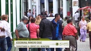 Asocomunal Rionegro sigue capacitando a líderes del municipio