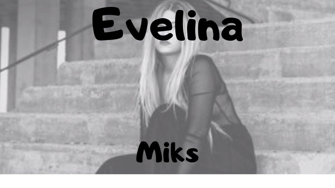 Evelina Miks