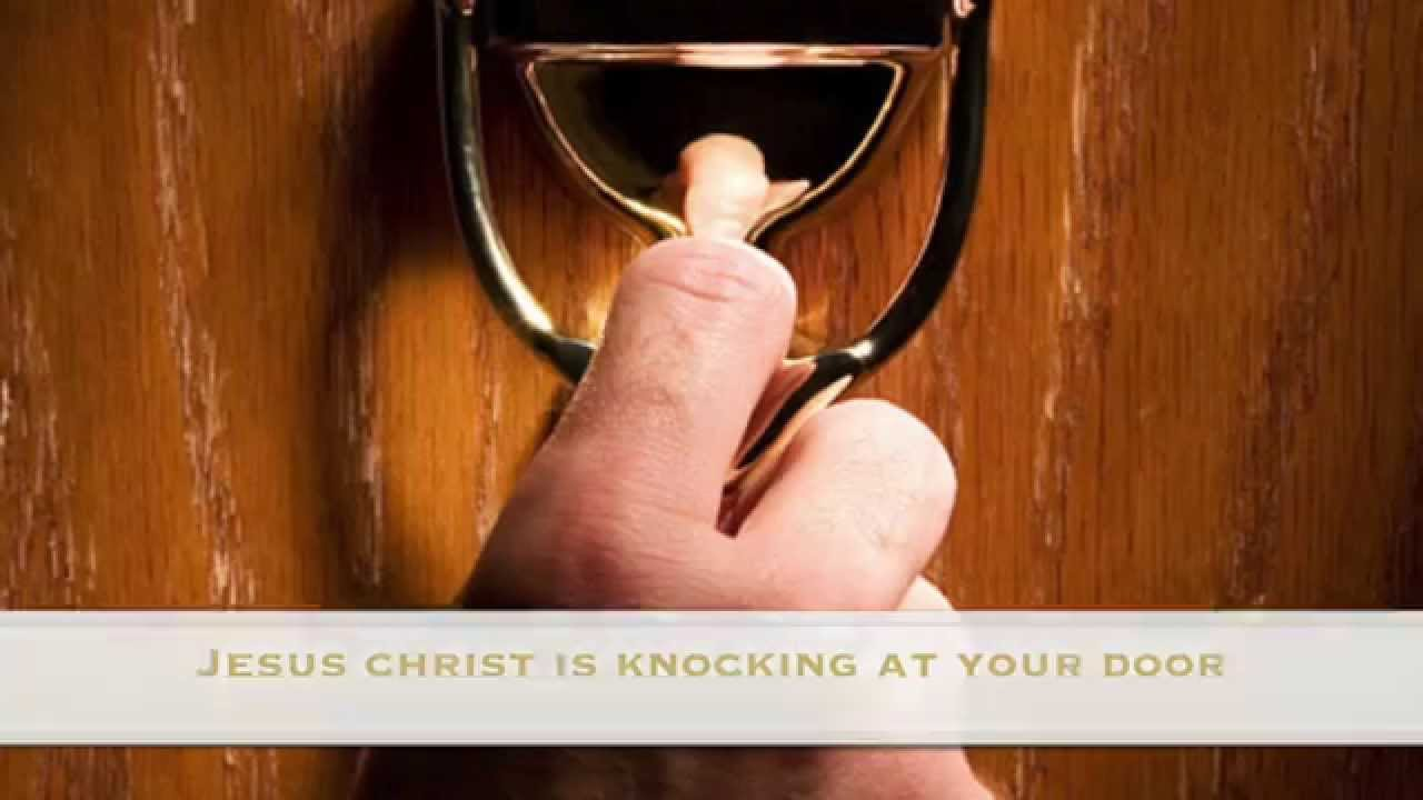 Jesus Christ Is Knocking At Your Door (Christian Song)