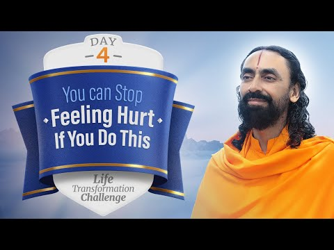 You Can Stop Feeling Hurt if you Do This | Day 4 Life Transformation Challenge