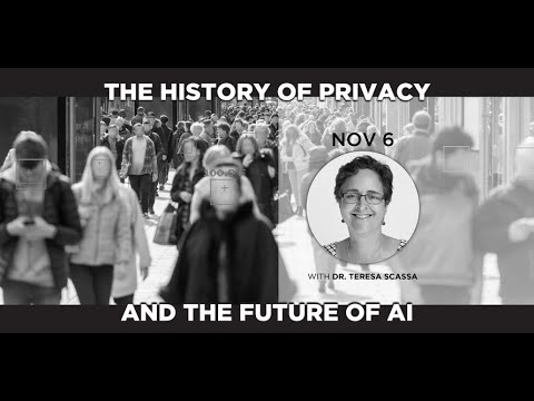 The History of Privacy and the Future of AI with Dr. Teresa Scassa