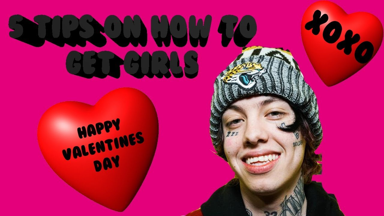 Lil Xan Gives 5 Tips On How To Get Girls On Valentines Day Youtube