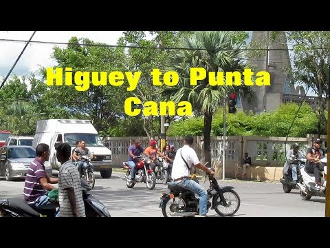 Back to D Republic: From Higuey to Punta Cana