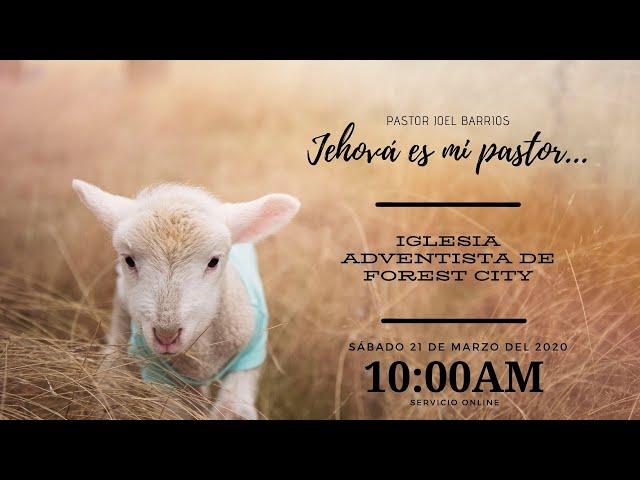 03/21/2020 Jehova es mi Pastor - Pr. Joel Barrios