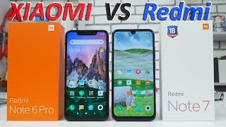 Сравнение Redmi Note 7 и Xiaomi Redmi Note 6 Pro! Что купить REDMI ИЛИ XIAOMI В 2019?