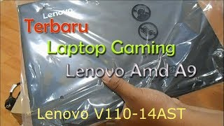 Review Lenovo V110-14AST Amd A9