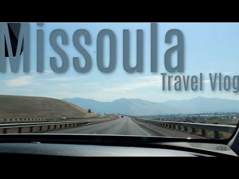 Missoula, Montana Travel Vlog