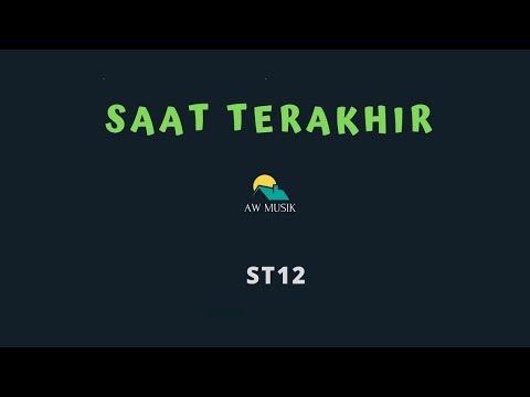 ST12-SAAT TERAKHIR (KARAOKE+LYRICS) BY AW MUSIK