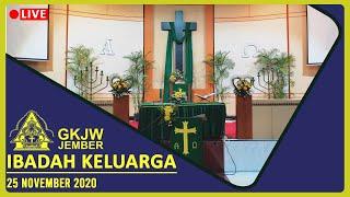 Ibadah Keluarga , 25 November 2020