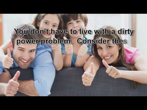 Five Ways To Clean Up The Dirty Power In Your Home