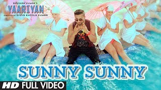 Sunny Sunny (Full Video Song) | Yaariyan