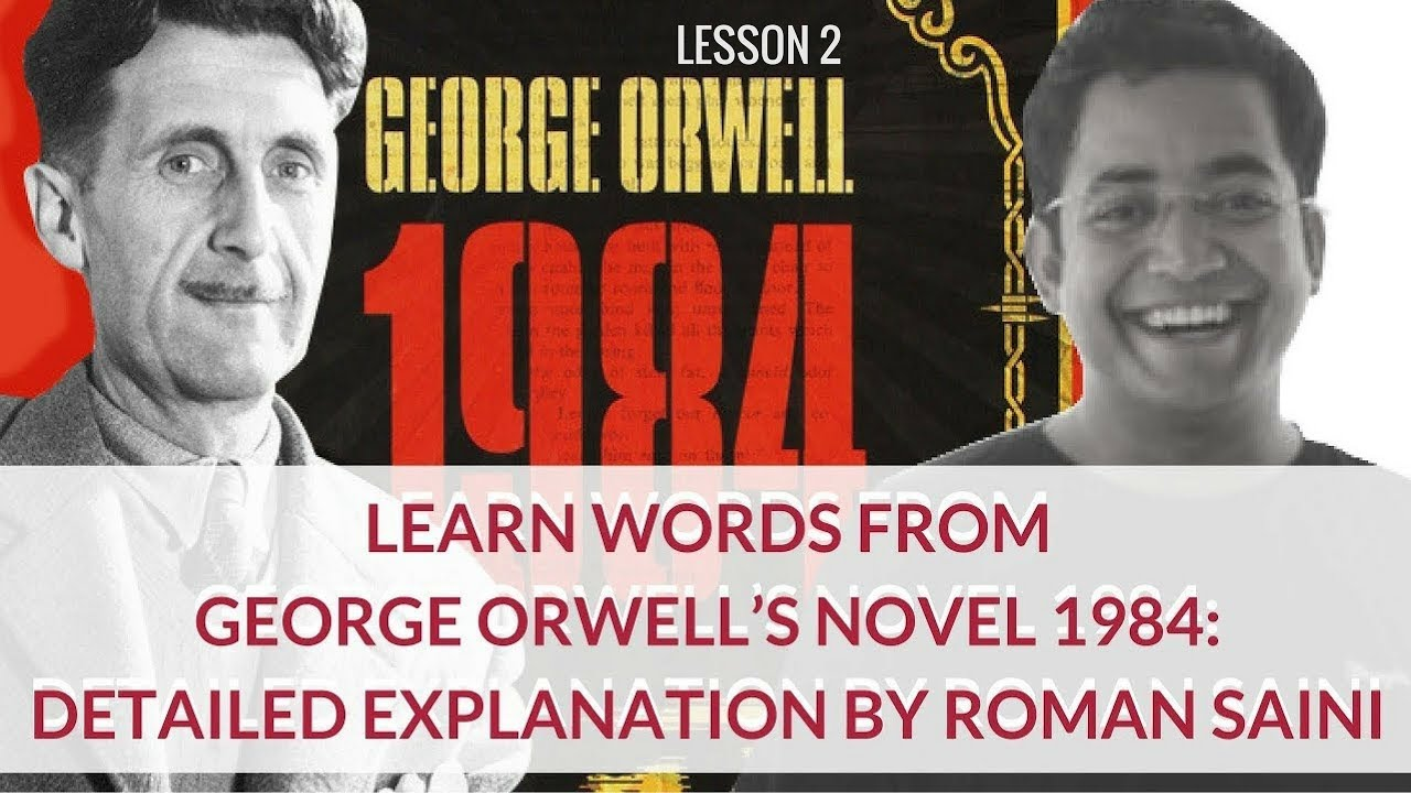 the importance of george orwells novel 1984