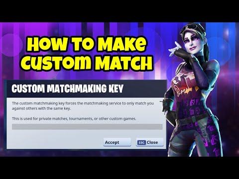 How To Make Custom Match In Fortnite