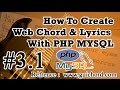 How to Create Web Chord And Lyrics in PHP MYSQL -  Part 3.1
