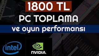 1800 TL pc toplama - 1800 tl pc toplama oyun testi ocak 2018 - intel G4560 vs GT 1030-2018 pc topla