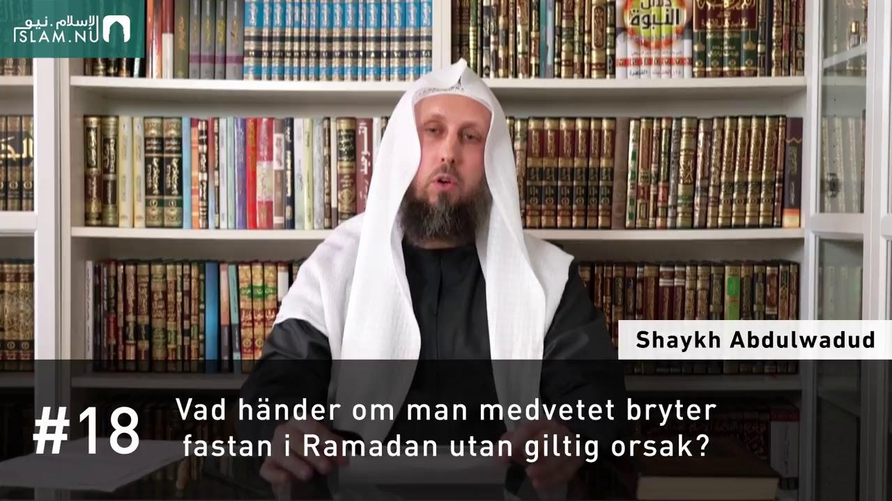 Vad händer om man medvetet bryter fastan i Ramadan utan giltig orsak?