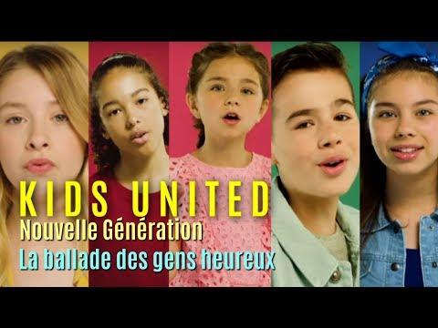 Kids United Nouvelle Génération - La Ballade Des Gens Heureux (video Clip Edit)