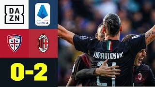Ibrakadabra zlatanisiert bei Startelf-Comeback: Cagliari - AC Mailand 0:2 | Serie A | DAZN