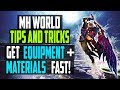 MH World Tips   GET EQUIPMENT, ZENNY + MATERIALS FAST   Monster Hunter World Gameplay