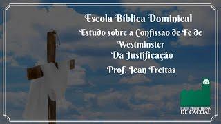 Escola Bíblica Dominical - Da Justificação