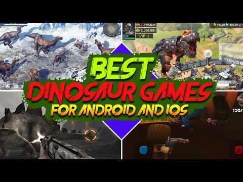 Best 10 Dinosaur Games For Android And IOS