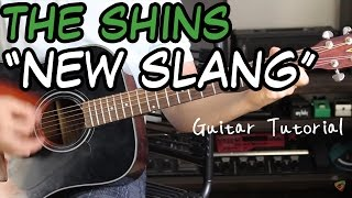 The Shins - New Slang - Guitar Lesson (GARDEN STATE WAS A GOOD MOVIE)