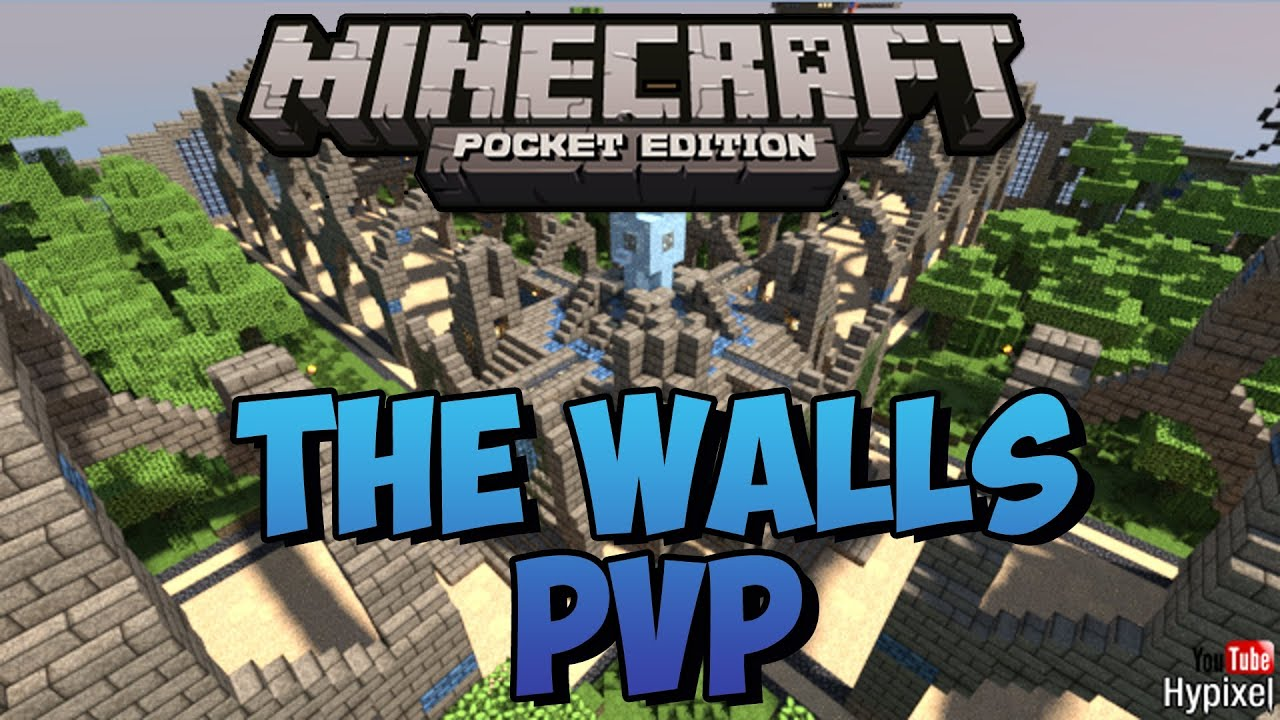 The Walls PvP - Minecraft Pocket Edition w/ Download - YouTube