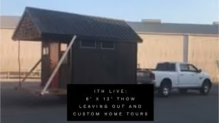 Incredible Tiny Homes:  8' X 12' Thow Leaving Out And Custom Home Tours