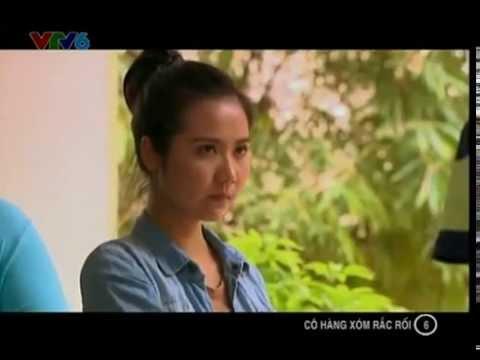 Cô Hàng Xóm Rắc Rối Tập 6 VTV3 - Phim Việt Nam 2014