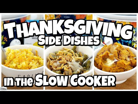 5 Slow Cooker Thanksgiving Side Dishes  EASY Make Ahead Recipes