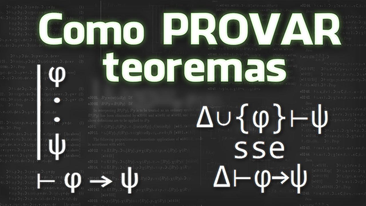 Lógica de primeira ordem [16] - Como provar teoremas