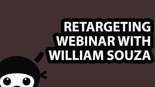 Baixar Retargeting Webinar with William Souza