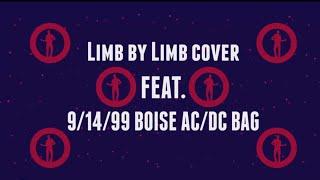 """Phish Cover - """"Limb by Limb"""" ft. 1999 Boise AC/DC Bag"""