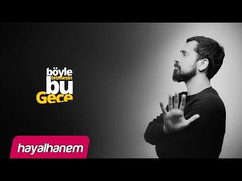 Böyle Bitmesin Bu Gece - Mehmet Yıldız