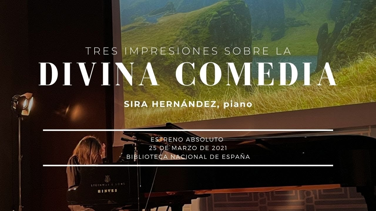 Tres Impresiones sobre la Divina Comedia (complete version) by Sira Hernandez