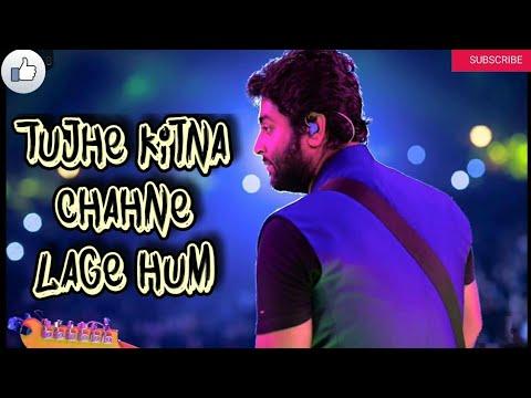 tujhe-kitna-chahne-lage- -new-whatsapp-status- -kabir-singh- -arijit-singh-new-status-video- -status