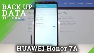 How to Enable Google Backup in HUAWEI Honor 7A – Create Backup Account