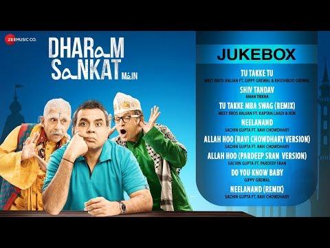 Dharam Sankat Mein Audio Jukebox | Meet Bros Anjjan,...