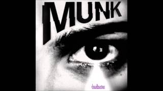 Munk - You Never See Me Back Down