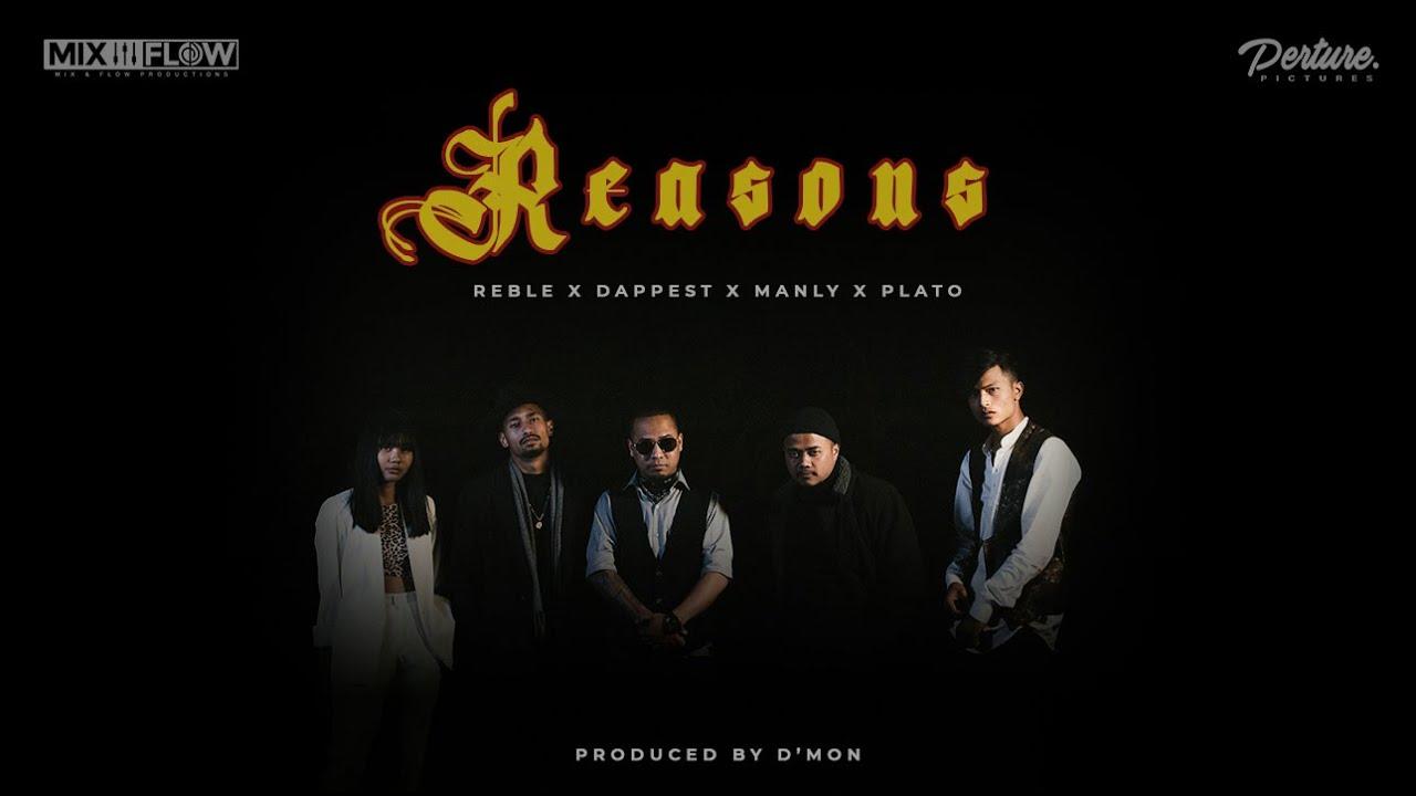 Download Reasons | Reble x Dappest x Manly x Plato | Prod. by D'Mon | Shillong