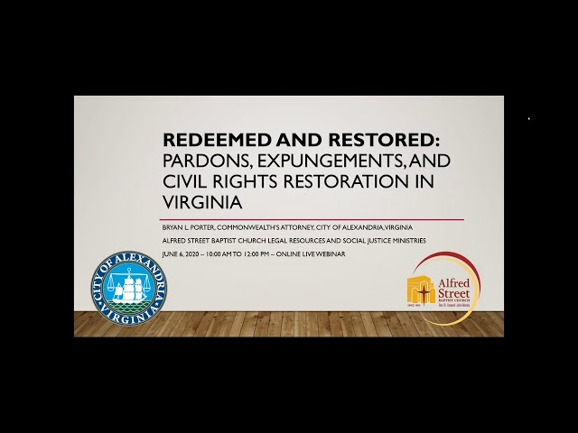 Redeemed and Restored  Pardons  Expungements  and Civil Rights Restoration in Virginia